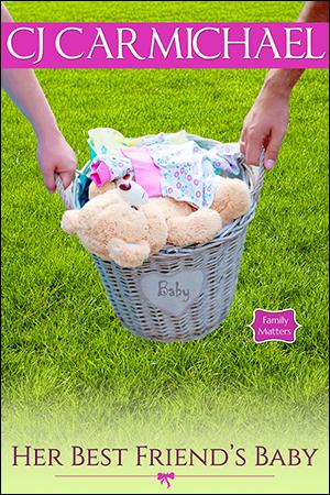 Her Best Friend's Baby by CJ Carmichael