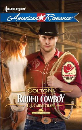 Colton: Rodeo Cowboy by CJ Carmichael