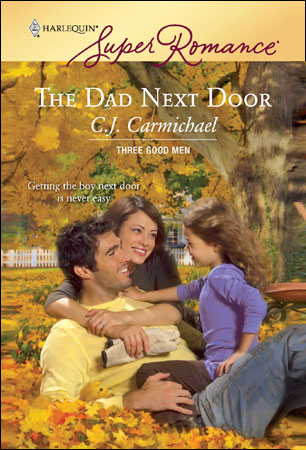 The Dad Next Door by CJ Carmichael