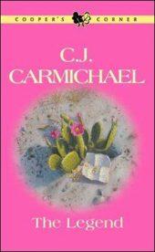 The Legend by CJ Carmichael
