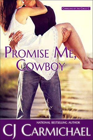 Promise Me, Cowboy by CJ Carmichael