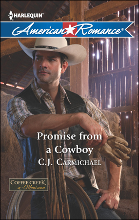 Promise From A Cowboy by CJ Carmichael
