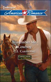 Remember Me, Cowboy by CJ Carmichael