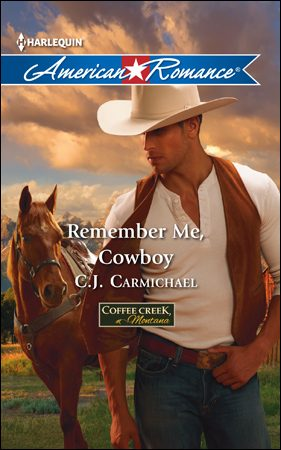 Remember Me, Cowboy by CJ Carmichael