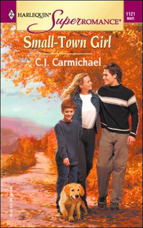 Small-Town Girl by CJ Carmichael
