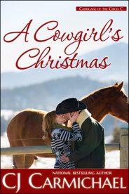 A Cowgirl's Christmas by CJ Carmichael
