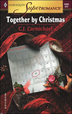 Together by Christmas by CJ Carmichael