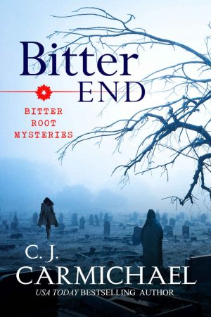 Bitter End by CJ Carmichael