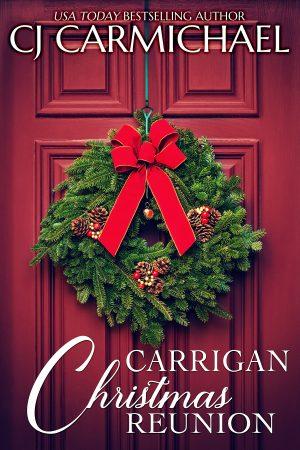 Christmas Short Stories.Carrigan Christmas Reunion By Cj Carmichael